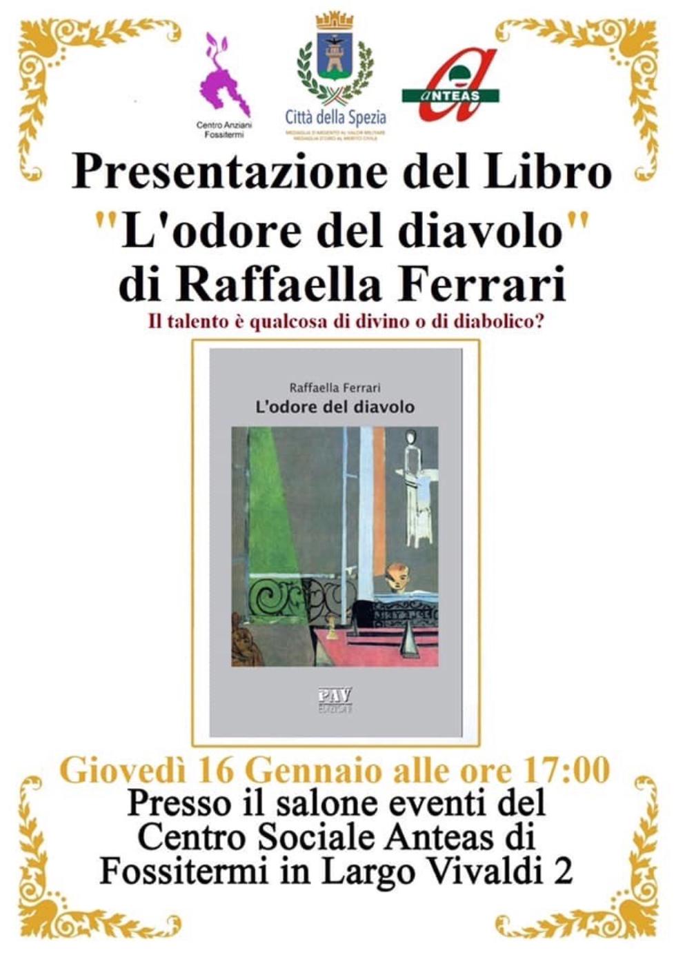"""Anteas La Spezia, presentazione libro di Raffaella Ferrari """"l'odore del diavolo""""."""