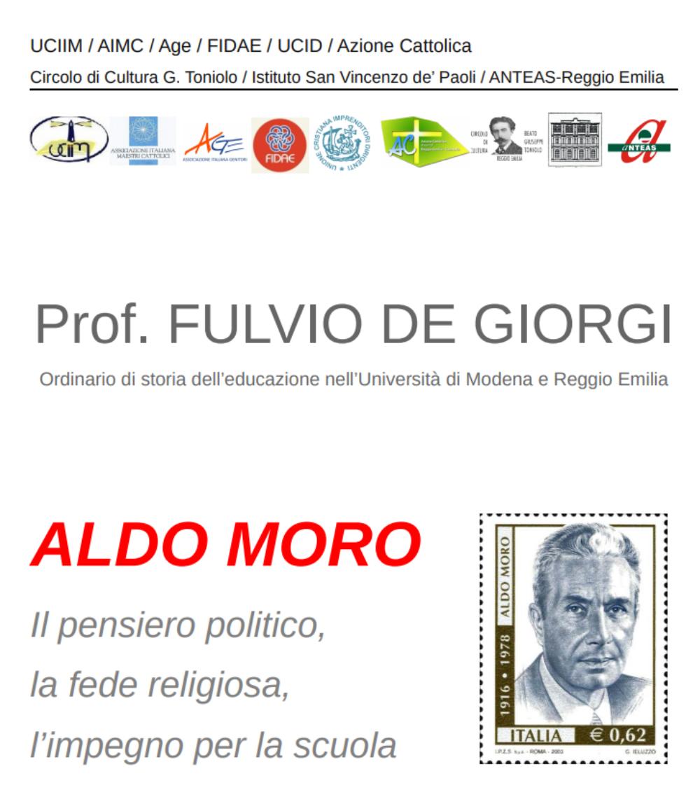 In ricordo di Aldo Moro, nel quarantesimo anniversario della sua uccisione, a cura di Anteas Reggio Emilia