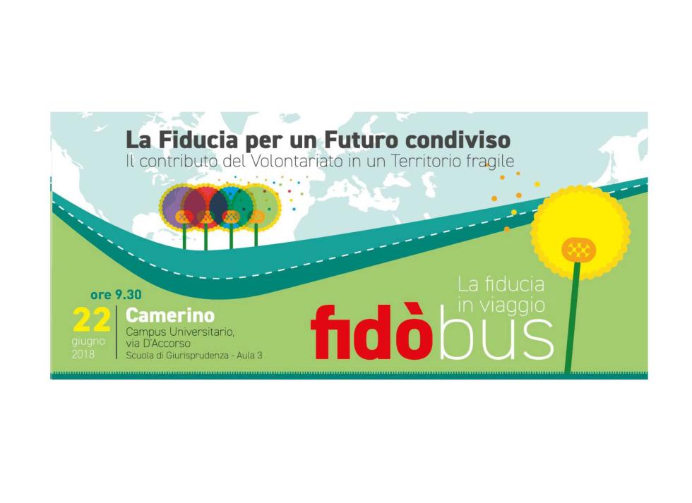 La Fiducia per un Futuro condiviso, Anteas all'Università Campus di Camerino il 22 giugno 2018, ore 9,30