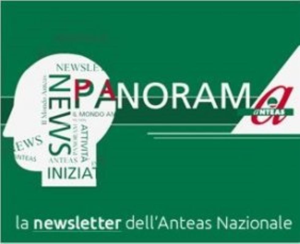 Panoramanteas n 73. La newsletter di Anteas nazionale